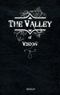 Valley Of Vision Christ The Word My Husband My King Sacrosanct